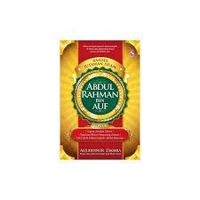 ensiklopedia muslim abdul rahman bin auf jutawan islam abdul rahman bin auf
