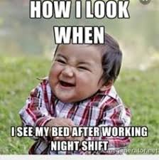 Night Shift Memes - the agony and coping mechanisms of working overnights in the or