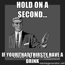 Guy Memes - thirsty guy memes image memes at relatably com
