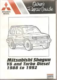 mitsubishi shogun owners repair guide v6 and turbo diesel models