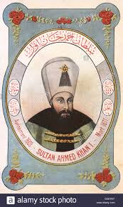 Ottoman Ruler Ahmed I 1590 1617 Sultan Of The Ottoman Empire From 1603 Until