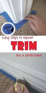 Painting 101 Basics Diy by Painting 101 How To Paint Trim And Doors Paint Trim Step Guide