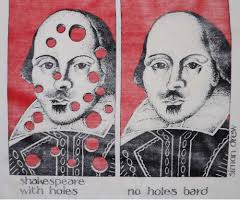 Shakespeare Meme - lo shakespeare with holes no holes bard shakespeare meme on me me
