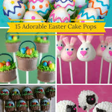 Easter Cake Pop Decorations by Baking Smarter Making Baking Fun And Easy