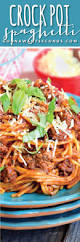 best 25 crock pot spaghetti ideas on pinterest spaghetti