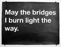 may the bridges i burn light the way vetements may the bridges i burn light the way mike monteiro