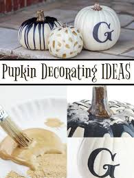 Ways To Decorate For Halloween Halloween Craft Ideas 5 Ways To Decorate A Pumpkin A Little