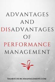 advantages and disadvantages of performance management