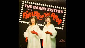 Fiddler On The Roof Movie Online Free by The Barry Sisters If I Were A Rich Man Youtube