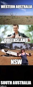 Queensland Memes - straya boyz imgflip