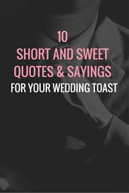 toast quotes quotes for wedding toast wedding planning tips
