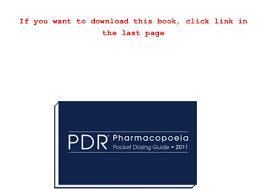 physicians desk reference pdf free download read 2011 pdr pharmacopoeia pocket dosing guide physicians desk ref