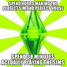 Sims Meme - the best sims memes memedroid