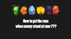 dota 2 runes wallpaper dota2 tips vol 1 how to get the rune when enemy stand at rune