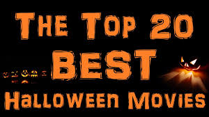 the top 20 best halloween movies of all time my list youtube