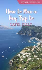Capri Italy Map by The 25 Best Capri Italy Ideas On Pinterest Capri Ups Italy And