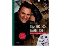 Hugendubel Bad Schwartau Geschickt Eingefädelt Das Große Nähbuch Mit Guido Maria