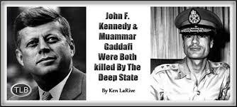 Gaddafi Meme - john f kennedy muammar gaddafi were both killed by the deep
