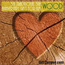 fifth anniversary gift ideas for him traditional 5th wedding anniversary gifts for him wood gift
