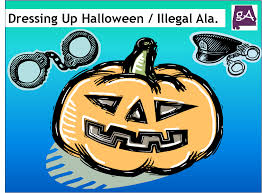 alabama halloween costumes why dressing up for halloween is illegal in alabama plus last