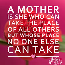 mother day quote 100 best happy mothers day quotes from daughter son 2018 happy