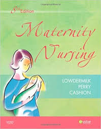 maternity nursing maternity nursing 8th edition 9780323066617 medicine health