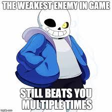 Sans Meme - sans undertale meme generator imgflip