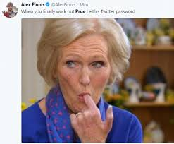 Memes Twitter - twitter pokes fun at prue leith with mary berry memes daily mail