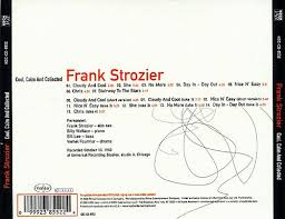 calm cool collected cool calm and collected frank strozier songs reviews credits