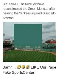 Red Sox Meme - breaking the red sox have reconstructed the green monster after