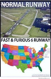 Fast And Furious 6 Meme - normal runway vs fast and furious runway weknowmemes