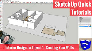 sketchup interior design for layout 1 walls from a floor plan
