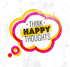 think happy thoughts inspiring creative motivation quote