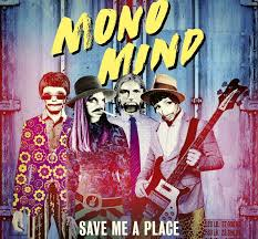 A Place Mono Mono Mind S Save Me A Place Reaches Top 55 At Pop Radio