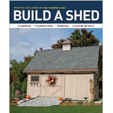 fine homebuilding houses fine homebuilding build a shed bookazine 02380 the home depot