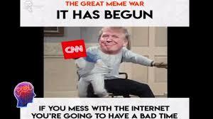 It Has Begun Meme - the great meme war of 2017 has begun cernovich media youtube