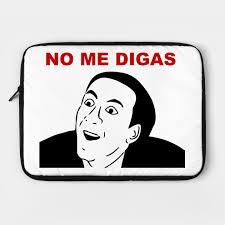 No Me Digas Meme - no me digas meme skate laptop case teepublic
