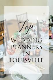 find a wedding planner the list of louisville wedding planners find a wedding planner