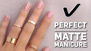 get the perfect matte manicure youtube