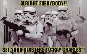Star Wars Stormtrooper Meme - storm troopers set your blasters imgflip