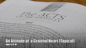 an attitude of a grateful luke 17 11 19 spirit of