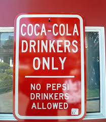 Coca Cola Meme - coca cola drinkers only no pepsi drinkers alowed giantgag