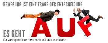 Vhs Bad Waldsee Johannes Warth U0026 Lutz Herkenrath Es Geht Auf U2013 Bewegung Ist Eine