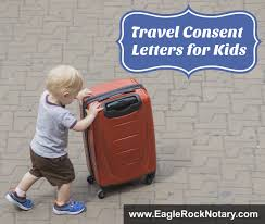 child travel consent letters for minors traveling outside the u s