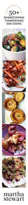 thanksgiving menu martha stewart living martha shares the