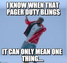 Pager Meme - pager duty blings hotline bling meme on memegen