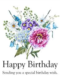 sending you a special birthday wish birthday flower card