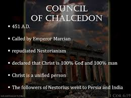Council Of Chalcedon 451 Ad History Of The Church I Week Eight Who Is This God At