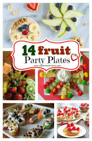 14 fruit party plates healthy ideas for kids