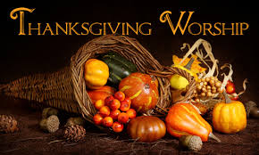 thanksgiving worship 10 00 a m november 27th evangelical